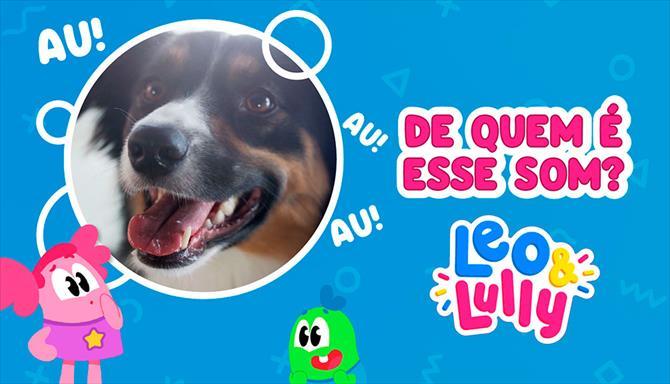 Leo & Lully - De Quem É Esse Som?