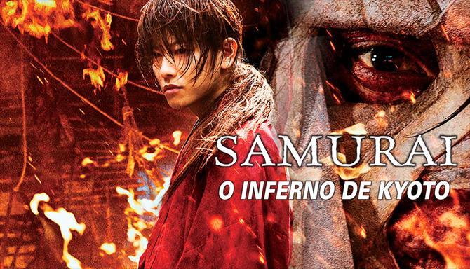 Samurai X - O Inferno de Kyoto