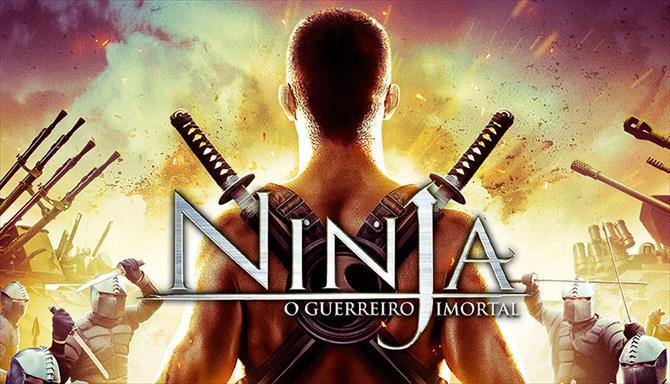 Ninja - O Guerreiro Imortal