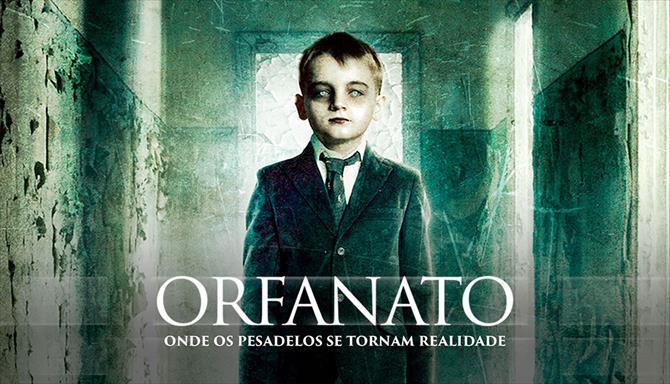 Orfanato - Onde os Pesadelos se Tornam Realidade