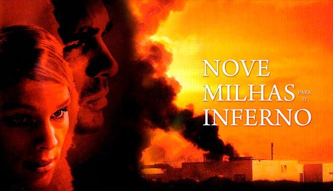 Nove Milhas para o Inferno