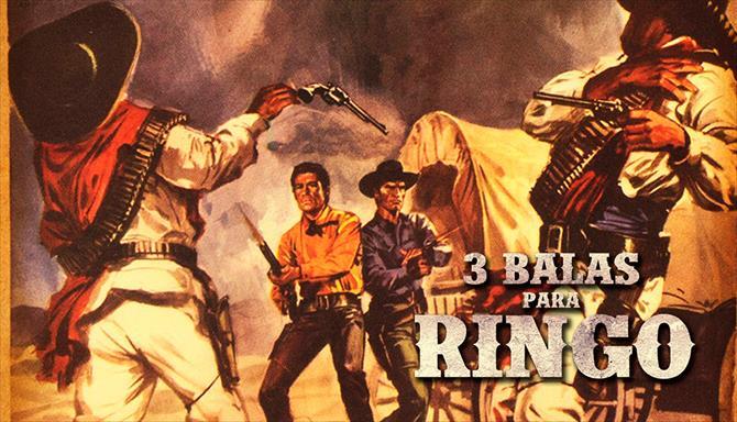 3 Balas Para Ringo