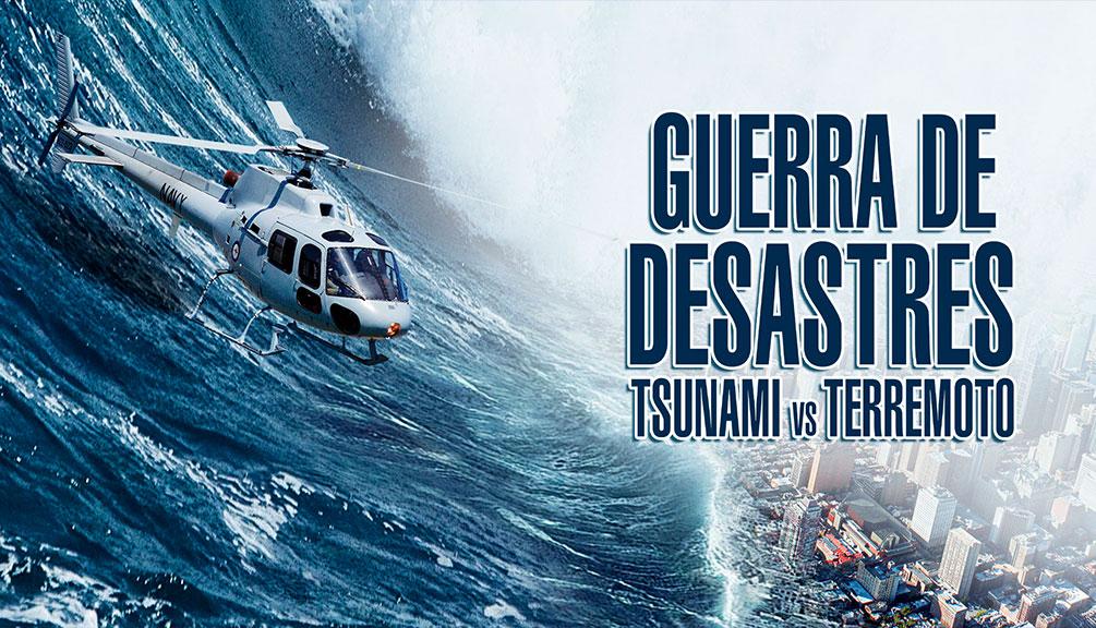Guerra de Desastres - Tsunami vs Terremoto