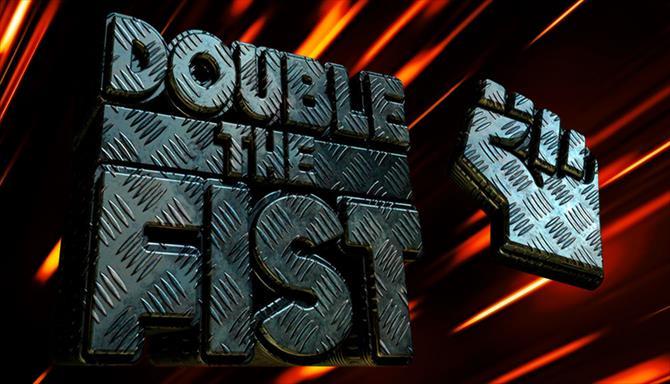 Double the Fist - 1ª Temporada