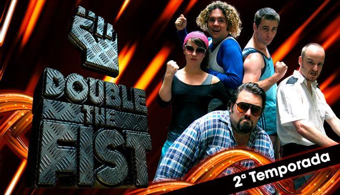 Double the Fist - 2ª Temporada
