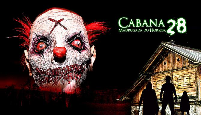 Cabana 28 - Madrugada do Horror