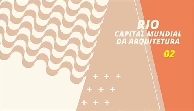 Rio Capital Mundial da Arquitetura 02