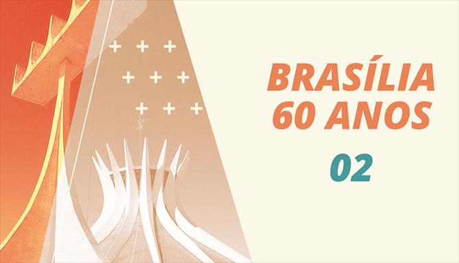 Brasília 60 Anos - 02