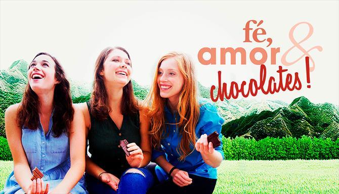 Fé, Amor e Chocolates