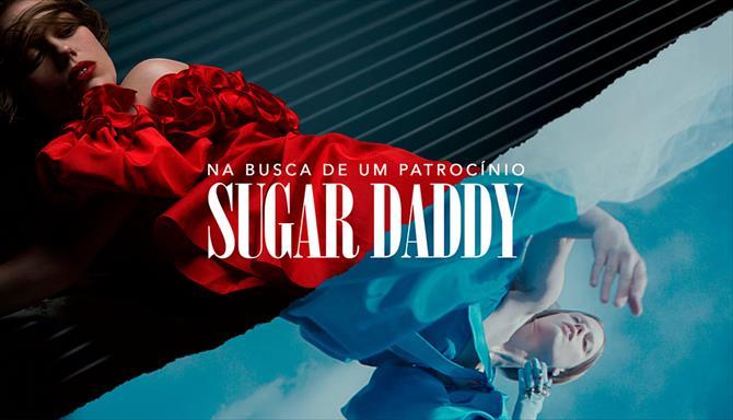 Sugar Daddy - Na Busca de um Patrocínio