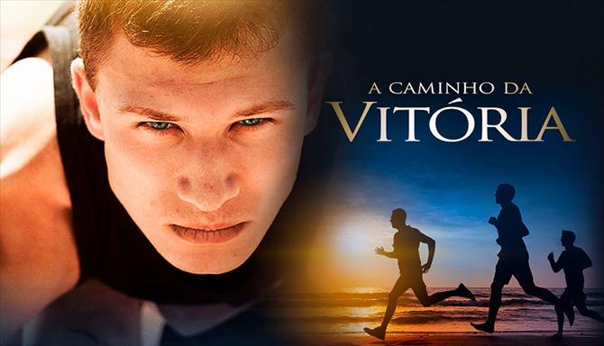 A Caminho da Vitória