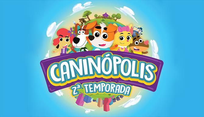 Caninópolis - 2ª Temporada