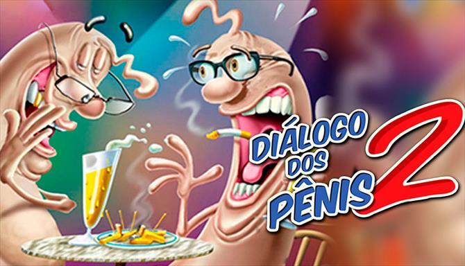 O Diálogo dos Pênis 2