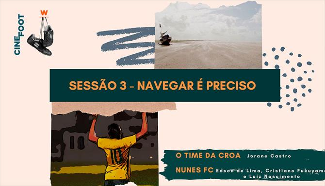 Navegar é Preciso - O Time da Croa / Nunes FC