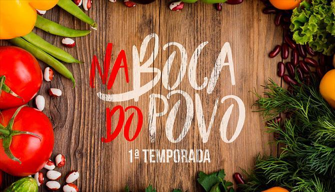 Na Boca do Povo - 1ª Temporada