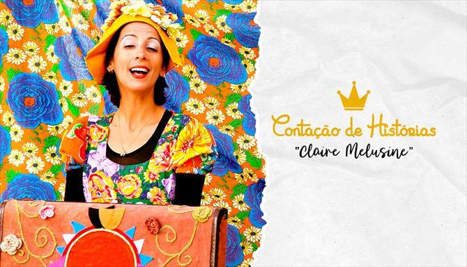 Contação de Histórias - Claire Melusine