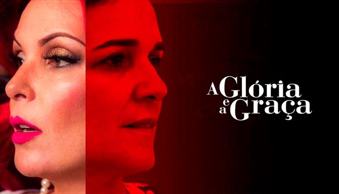 A Glória e a Graça