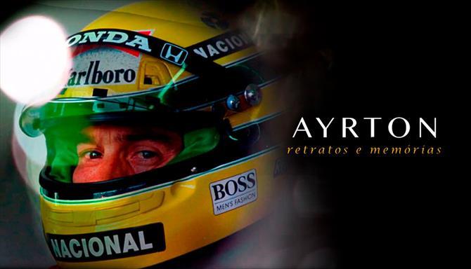 Ayrton Retratos e Memórias - O Filme
