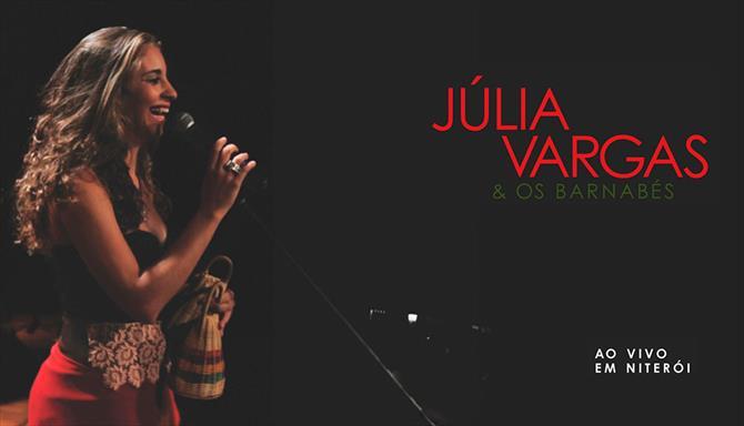 Júlia Vargas e Os Barnabés - Ao Vivo em Niterói