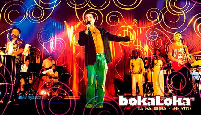 Bokaloka - Tá na Hora - Ao Vivo