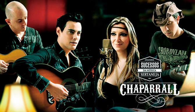 Chaparrall - Grandes Sucessos da Música Sertaneja