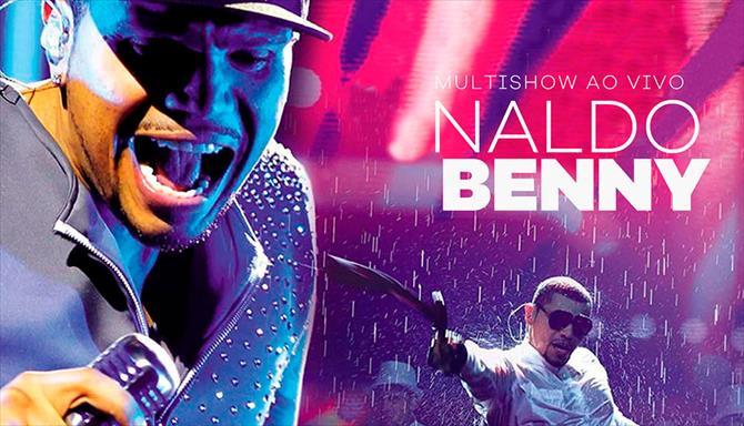 Naldo Benny - Multishow Ao Vivo