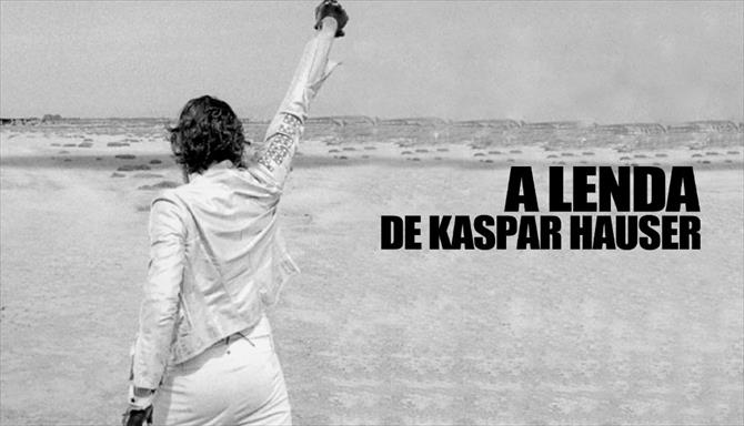 A Lenda de Kaspar Hauser