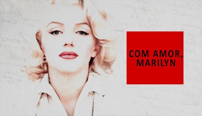 Com Amor, Marilyn