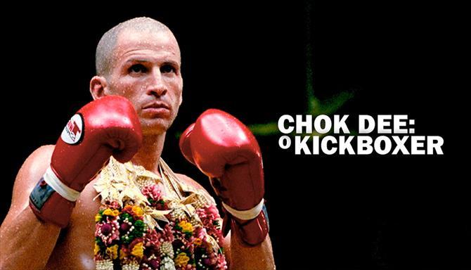 Chok Dee - O Kickboxer