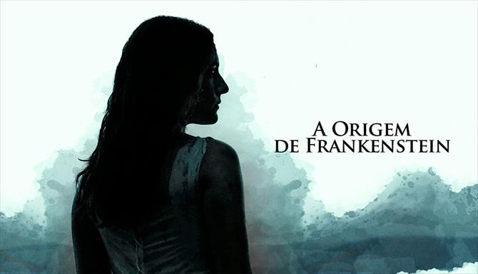 A Origem de Frankenstein