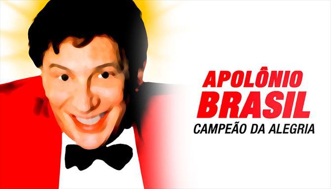 Apolônio Brasil, o Campeão da Alegria