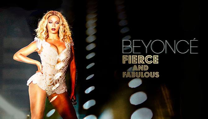 Beyoncé - Fierce and Fabulous
