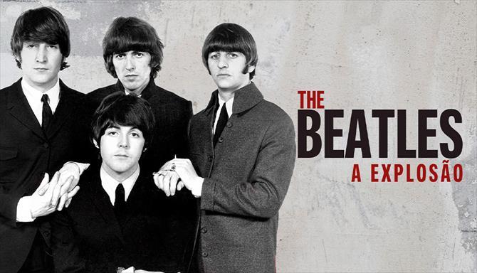 The Beatles - A Explosão