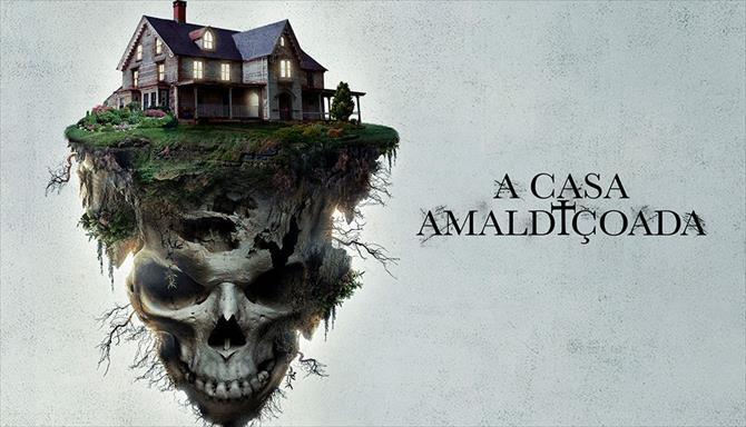 A Casa Amaldiçoada