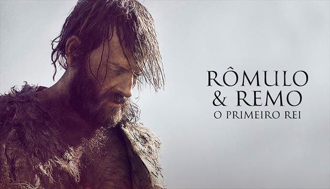 Rômulo & Remo - O Primeiro Rei