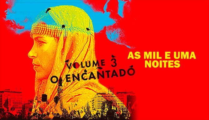 As Mil e Uma Noites - Volume 3 - O Encantado
