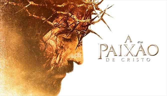 A Paixão de Cristo