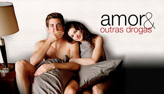 Amor & Outras Drogas