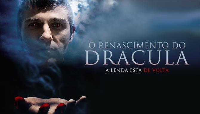 O Renascimento do Drácula - A Lenda Está de Volta