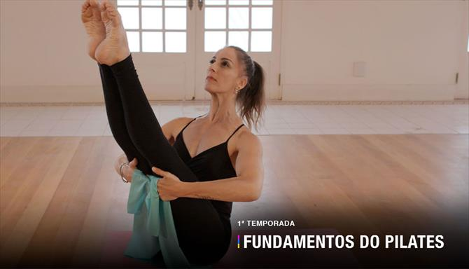 Fundamentos do Pilates - 1ª Temporada