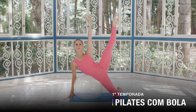 Pilates Com Bola - 1ª Temporada
