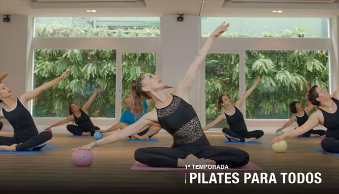 Pilates Para Todos - 1ª Temporada