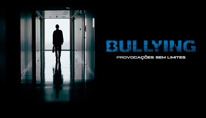 Bullying - Provocações Sem Limites