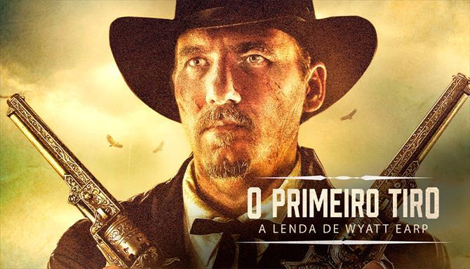 O Primeiro Tiro - A Lenda de Wyatt Earp