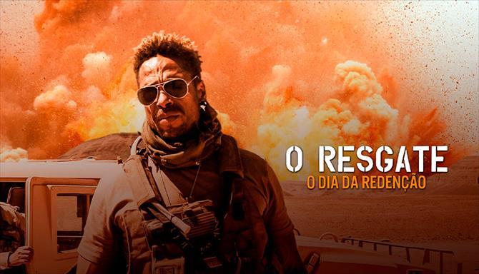 O Resgate - O Dia da Redenção