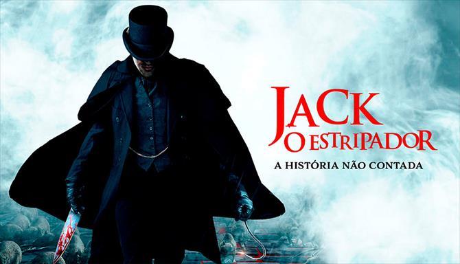 Jack, O Estripador - A História Não Contada