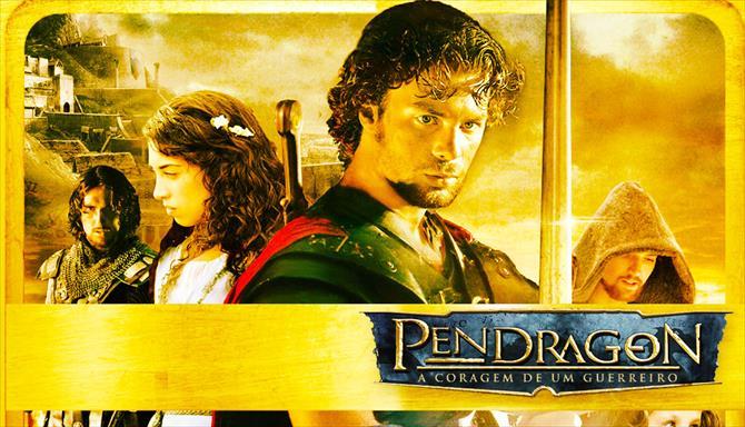Pendragon - A Coragem de um Guerreiro
