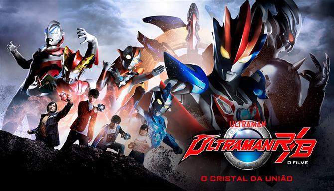 Ultraman R&B - O Filme: O Cristal da União