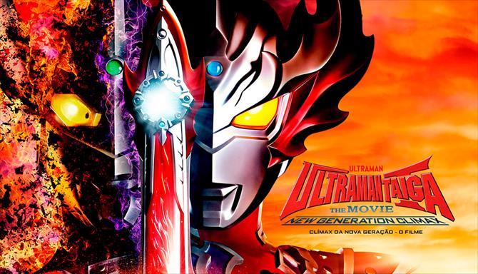 Ultraman Taiga: O Filme - Clímax da Nova Geração