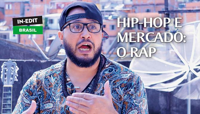 Hip Hop e Mercado: O Rap